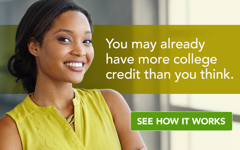 You may already have more college credit than you think.